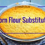 Corn flour substitute